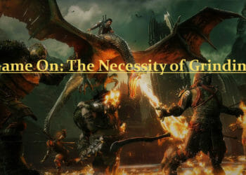 Game On: The Necessity of Grinding