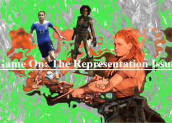 Game On: The Representation Issue.